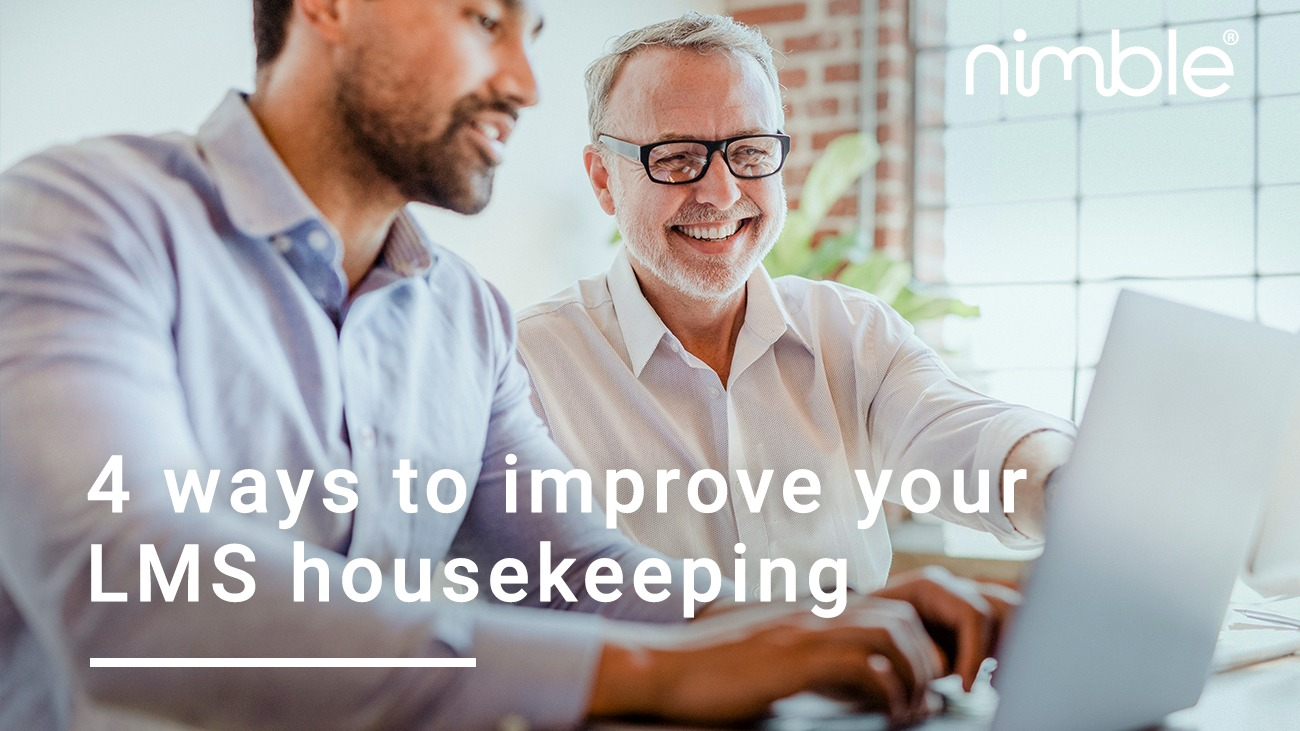 4 ways to improve your LMS housekeeping