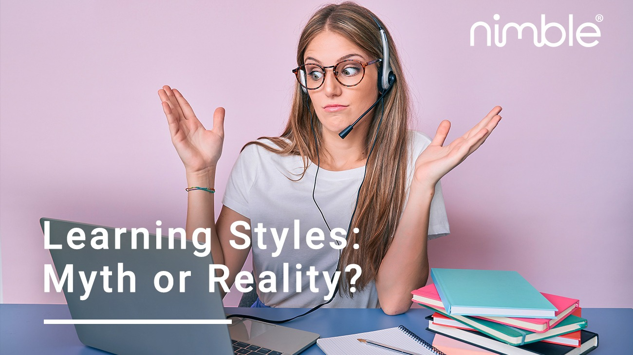 Learning Styles: Myth or Reality