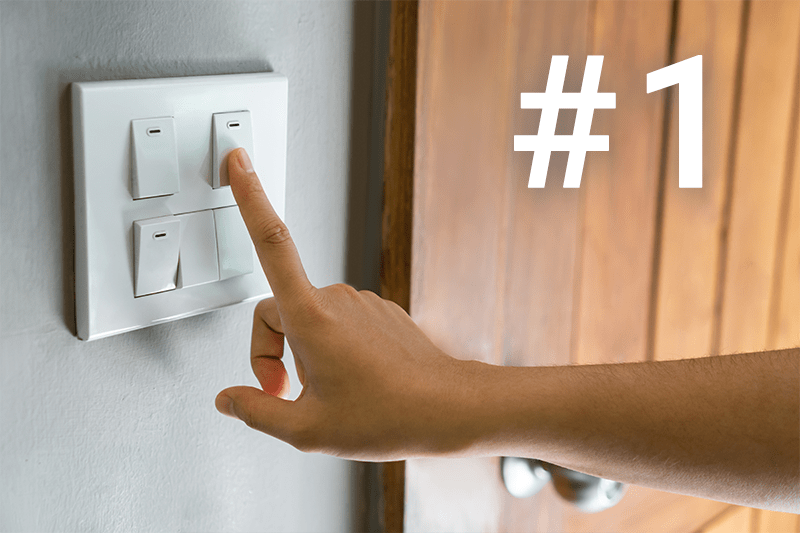 1: Reach for the power switch