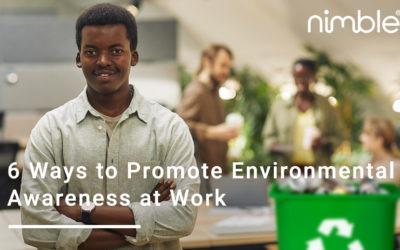 6 Ways to Promote Environmental Awareness at Work