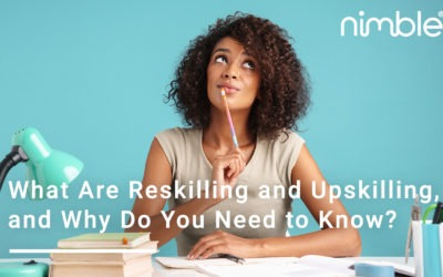 What Are Reskilling and Upskilling, and Why Do You Need to Know?