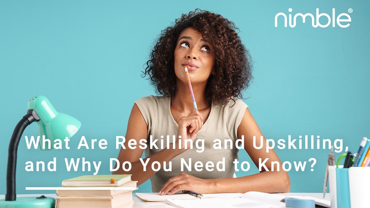 Reskilling and Upskilling
